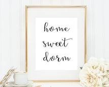 Home Sweet Dorm Typography Wall Art Black and White Art Dorm Room Decor