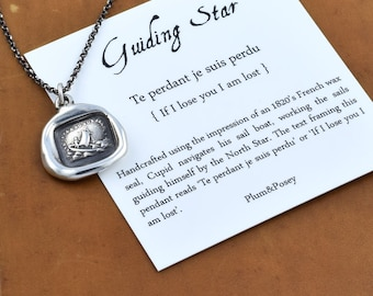 If I lose you I am lost Wax Seal Necklace -Cupid Wax Seal Charm Sailing Boat and North Star - Guiding star - 192