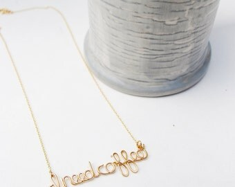 I need coffee gold filled custom wire necklace