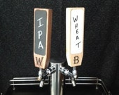 "Personalized Write-On Tap Handle -- CHALKBOARD or WHITEBOARD --  Solid Hardwood --   8"" tall"