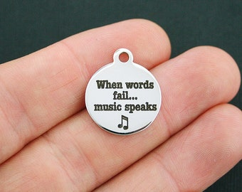 Music Stainless Steel Charm - When words fail, music speaks - Exclusive Line - Quantity Options  - BFS627