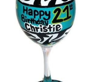 21st Birthday Wine Glass, 21st Birthday Gift, Hand Painted Wine Glass, Custom Birthday Gift, Zebra Print Wine Glass, Birthday Gift, 21 Gifts