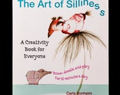 The Art of Silliness: Draw, Doodle, and Play for 10 Minutes a Day