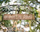We Decided on Forever Sign, Rustic Wedding Signs, Wooden Wedding Signs, Wedding Photo Prop Sign, Rustic Farmhouse Decor | 30x5.5
