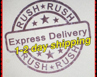 Gotta have it NOW!!! Express shipping.