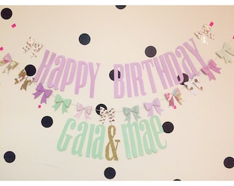 Custom happy birthday banner with corridinating bow garland!