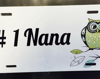 NANA LICENSE PLATE, customize with your grandmothers name
