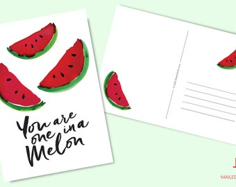 You are one in a Melon - Printable & Instant Download