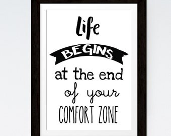Inspirational Quote 'Life begins at the end of your comfort zone' Typographic Print Black Courage Quote Motivational Quote Fitness Quote