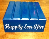 Happily Ever After - Reclaimed Wood, Rustic Cake Stand, Vinyl Lettering - Mitten Made Woodcrafts