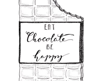 Eat chocolate, be happy - Poster, Print - black & white