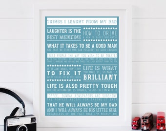 Things I've Learnt From My Dad print - Father Day gift, gift for Dad