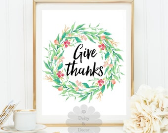 give thanks - art print be thankful print home decor, typography print, office decor modern art printable quote fall decor holiday print