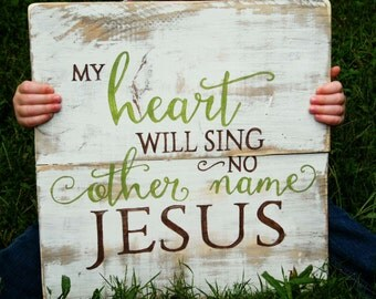 No Other Name...Jesus Inspirational Sign