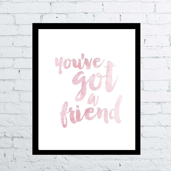 Download Song Quotes: You've Got A Friend Song Quote Print Printable Instant