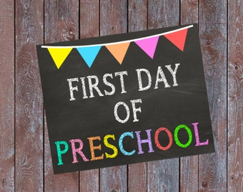 """First Day of Preschool Chalkboard Sign First Day of School Sign INSTANT DOWNLOAD 8x10"""" Printable Sign School Photo Prop Sign"""