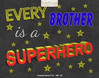 Kids (P) - Every Brother is a Superhero