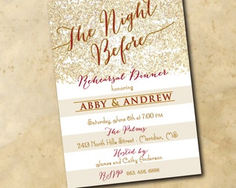 "Rehearsal Dinner Invitation...""Night Before"" with red/gold ink / DIGITAL FILE / printable / colors can be changed"