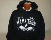 Grateful Dead/Merle Haggard  Mama Tried pullover Hoodie