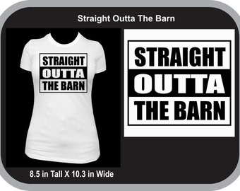 Straight Outta The Barn T-shirt, Cowgirl Tshirt, NBHA shirt, Equestrian Shirt