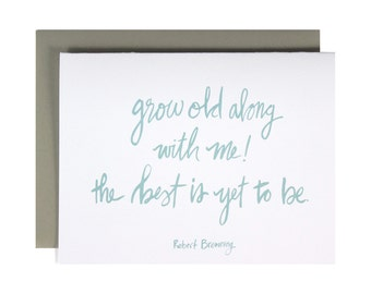 Grow Old Along With Me Card, quote, hand lettered love card, wedding card, anniversary card, Minimalist
