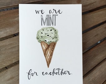 We are MINT for eachother.