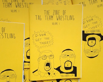 The Zine of Tag Team Wrestling Volume One.