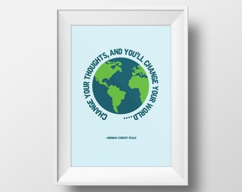 CHANGE YOUR WORLD quote art print