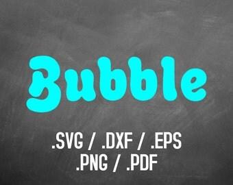 Bubble Font Design Files, Silhouette Studio, Cricut Design, Brother Scan Cut, Scal, DXF Files, SVG Font, EPS File, Png Font, Bubble Alphabet