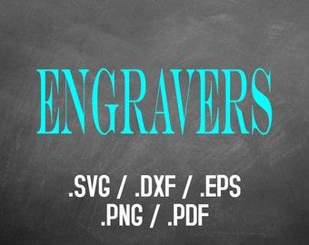 Engravers Font Design Files For Use With Your Silhouette Studio Software, DXF Files, SVG Font, EPS Files, Png Fonts, Engravers Silhouette
