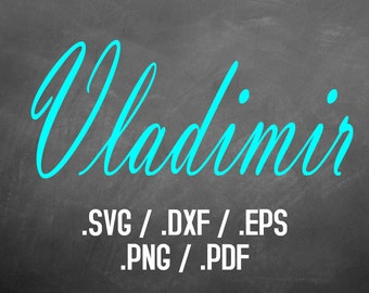 Vladimir Script Font Design Files For Use With Your Silhouette Studio Software, DXF Files, SVG Font, EPS File, Svg Font, Vladimir Silhouette