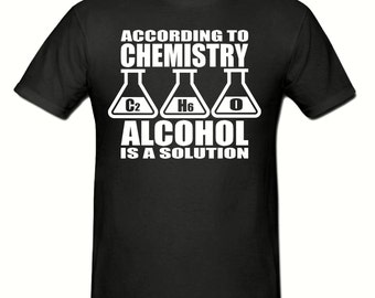 Alcohol Is A Solution t shirt,men's t shirt sizes small- 2xl,fathers day gift,dad gift