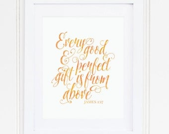 ORANGE, Every Good and Perfect Gift, James 1:17, Nursery Wall Art, Nursery Decor, Scripture, Bible Verse, PRINTABLE, Instant Download