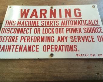 Skelly oil-warning sign
