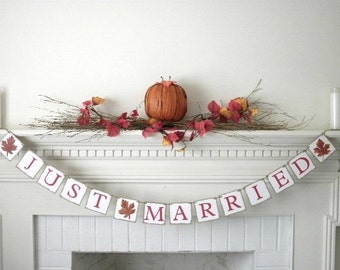 Just Married Fall Banner, Fall Wedding, Hand Painted Fall Leaves, rustic wedding, farmhouse wedding, custom banners, fall decor, handmade