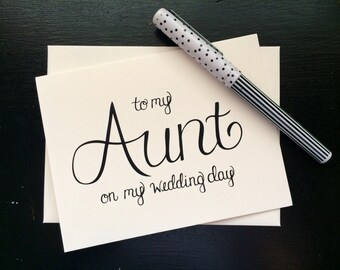 To My Aunt On My Wedding Day Card - folded, hand lettered notecard with envelope