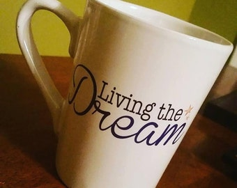 Living the Dream Mug, 16 oz