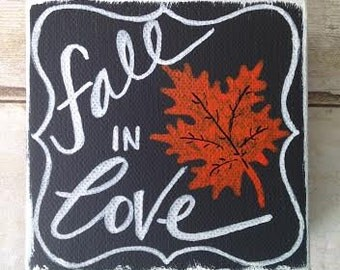 "Fall Decor on Canvas - ""Fall in Love"""