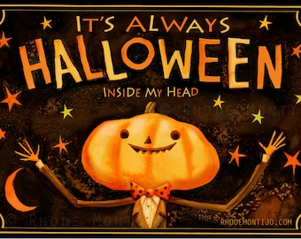 """It's Always Halloween Inside My Head 12"""" x 18"""" Signed Art Print by Rhode Montijo"""