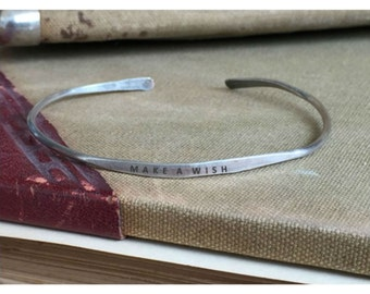 MAKE A WISH - Hand Stamped Cuff Thin Stacking Bracelet Personalized Custom Order Adjustable Handmade - Brushed Distressed