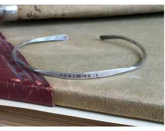 PSALM 46:5 - Hand Stamped Cuff Thin Stacking Bracelet Personalized Custom Order Adjustable Handmade - Brushed Distressed