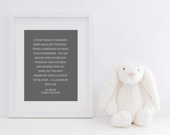 Winnie The Pooh Print Art / If Ever There's A Tomorrow When Were Not Together / Childrens Instant Download Print / Printable / JPG PDF