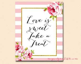 Love is sweet take a treat printable signs, thank you sign, wedding signage, Pink Chic, bridal Shower signage BS11 SN27