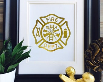 Firefighter print, fire emblem, Fire Department Decor, Gold foil Print, Wall Art, firefighter gift