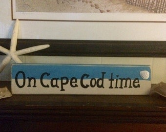 "Wooden beachy handmade ""On Cape Cod Time"" sign with shell"
