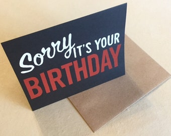 Sorry Birthday Card