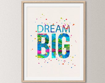 Dream big – watercolor quote poster, quote print, inspirational wall decor, typographic print, motivational art [012]