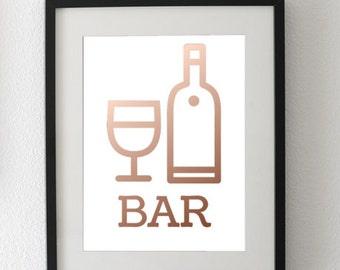 Bar Rose Gold Foil Art Print: Rose Gold foil quote art, home decor, dorm decorations, wedding decor