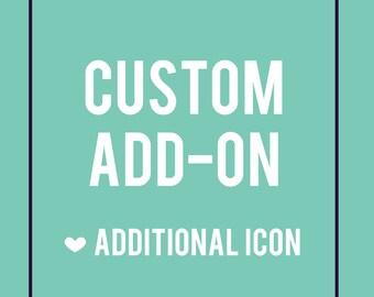 Additional Icon // Custom Add-On