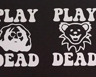 PLAY DEAD vinyl Grateful Dead sticker